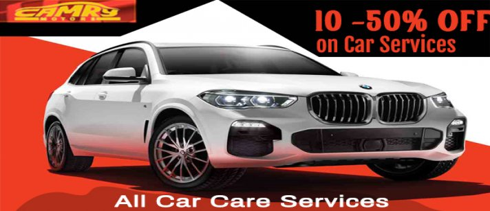 Camry Motors - Camry Car Care Packages  | Avail Wide Range Of Car Care Services | 10 - 50% On All Car Care Services